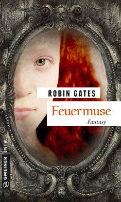 Feuermuse von Gates,  Robin