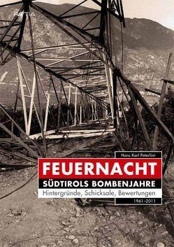 Feuernacht von Kofler,  Astrid, Melandri,  Francesca, Mumelter,  Gerhard, Peterlini,  Hans Karl, Schwarz,  Christoph