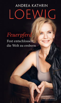 Feuerpferd von Loewig,  Andrea Kathrin