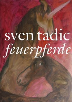 Feuerpferde von Sven,  Tadic