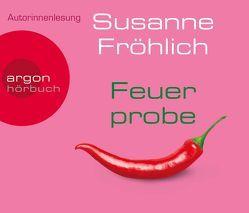 Feuerprobe von Froehlich,  Susanne