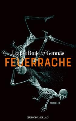 Feuerrache von Essrich,  Ricarda, Gennäs,  Louise Boije af