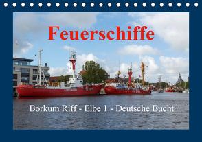 Feuerschiffe – Borkum Riff – Elbe 1 – Deutsche Bucht (Tischkalender 2021 DIN A5 quer) von Poetsch,  Rolf