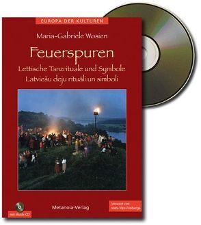 Feuerspuren (Buch+CD) von Wosien,  Maria-Gabriele