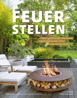 Feuerstellen von Brenner,  Marion, Dr. Kullmann,  Folko, Majerus,  Marianne, Tres,  Miquel, Weigelt,  Lars