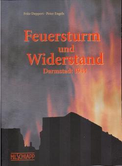 Feuersturm und Widerstand von Benz,  Peter, Deppert,  Fritz, Engels,  Peter