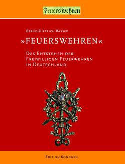 """""""Feuerswehren"""" von Rassek,  Bernd-Dietrich"""