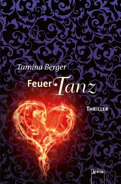 Feuertanz von Berger,  Tamina