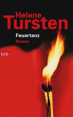 Feuertanz von Rüegger,  Lotta, Tursten,  Helene, Wolandt,  Holger