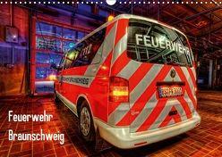 Feuerwehr Braunschweig (Wandkalender 2018 DIN A3 quer) von Will,  Markus