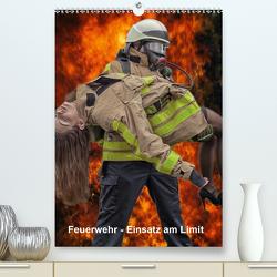 Feuerwehr – Einsatz am Limit (Premium, hochwertiger DIN A2 Wandkalender 2021, Kunstdruck in Hochglanz) von Siepmann,  Thomas