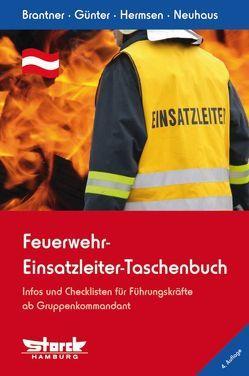 Feuerwehr-Einsatzleiter-Taschenbuch von Brantner,  Christian, Günter,  Markus, Hermsen,  Rolf, Neuhaus,  Martin