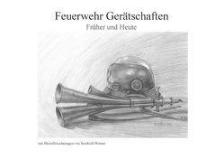 Feuerwehr Gerätschaften (Tischaufsteller DIN A5 quer) von Werner,  Reinhold