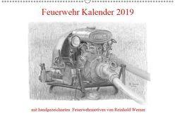 Feuerwehr Kalender 2019 (Wandkalender 2019 DIN A2 quer) von Werner,  Reinhold