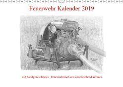 Feuerwehr Kalender 2019 (Wandkalender 2019 DIN A3 quer) von Werner,  Reinhold