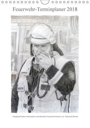 Feuerwehr-Terminplaner (Wandkalender 2018 DIN A4 hoch) von Werner,  Reinhold