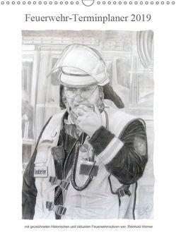 Feuerwehr-Terminplaner (Wandkalender 2019 DIN A3 hoch) von Werner,  Reinhold