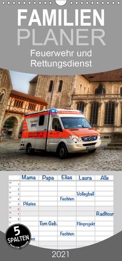 Feuerwehr und Rettungsdienst – Familienplaner hoch (Wandkalender 2021 , 21 cm x 45 cm, hoch) von Will,  Markus