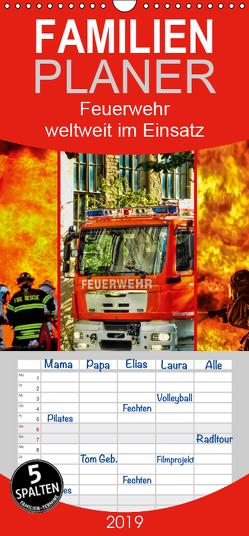 Feuerwehr – weltweit im Einsatz – Familienplaner hoch (Wandkalender 2019 , 21 cm x 45 cm, hoch) von Roder,  Peter