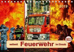 Feuerwehr – weltweit im Einsatz (Tischkalender 2019 DIN A5 quer) von Roder,  Peter