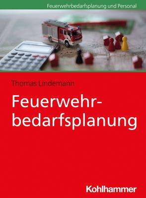Feuerwehrbedarfsplanung von Lindemann,  Thomas