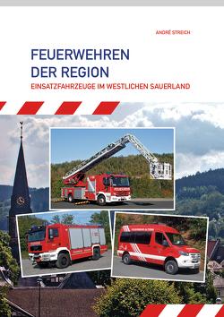 Feuerwehren der Region von Streich,  André