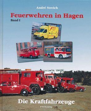 Feuerwehren in Hagen von Streich,  André, Wisotzki,  Horst