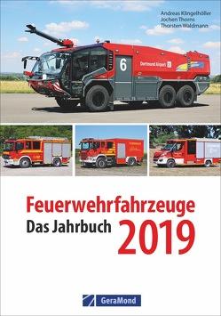 Feuerwehrfahrzeuge 2019 von Klingelhöller,  Andreas, Thorns,  Jochen, Waldmann,  Thorsten