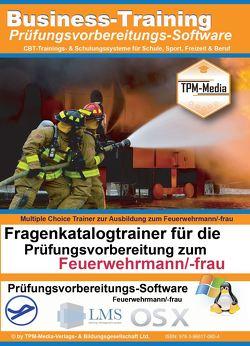 Feuerwehrmann/-frau Prüfungstrainer mit über 800 Prüfungsfragen von Mueller,  Thomas