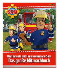 Feuerwehrmann Sam: Dein Einsatz mit Feuerwehrmann Sam: Das große Mitmachbuch