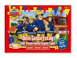Feuerwehrmann Sam: Dein Geburtstag mit Feuerwehrmann Sam – Brandheiße Ideen für deine Party von Böttler,  Carolin