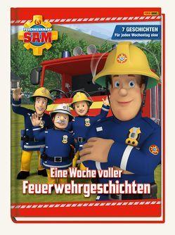 Feuerwehrmann Sam: Eine Woche voller Feuerwehrgeschichten von Hoffart,  Nicole, Rauch,  Eva-Regine, Zuschlag,  Katrin