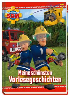 Feuerwehrmann Sam: Meine schönsten Vorlesegeschichten von Zuschlag,  Katrin