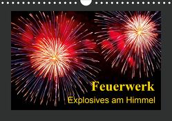 Feuerwerk – Explosives am Himmel (Wandkalender 2020 DIN A4 quer) von Steinbrenner,  Ulrike