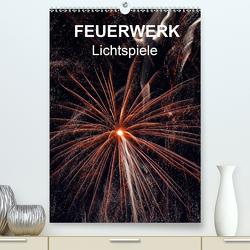 FEUERWERK – Lichtspiele (Premium, hochwertiger DIN A2 Wandkalender 2021, Kunstdruck in Hochglanz) von Sock,  Reinhard