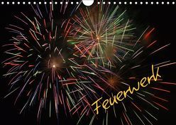 Feuerwerk (Wandkalender 2019 DIN A4 quer) von Brömstrup,  Peter