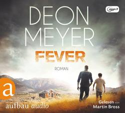 Fever von Bross,  Martin, Meyer,  Deon, Schaefer,  Stefanie