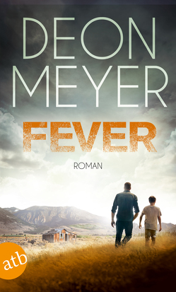 Fever von Meyer,  Deon, Schaefer,  Stefanie