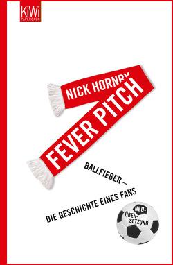 Fever Pitch von Herzke,  Ingo, Hornby,  Nick