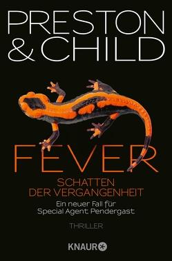 Fever – Schatten der Vergangenheit von Benthack,  Michael, Child,  Lincoln, Preston,  Douglas