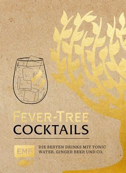 Fever Tree – Cocktails von van der Avoort,  Birgit