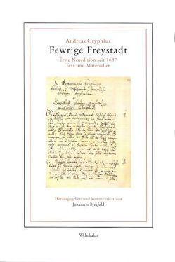 Fewrige Freystadt von Birgfeld,  Johannes, Gryphius,  Andreas