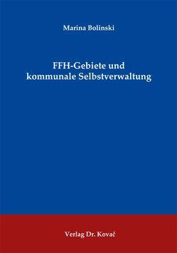 FFH-Gebiete und kommunale Selbstverwaltung von Bolinski,  Marina