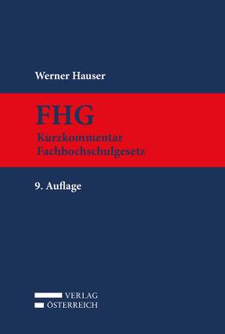 FHG Kurzkommentar Fachhochschulgesetz von Hauser,  Werner