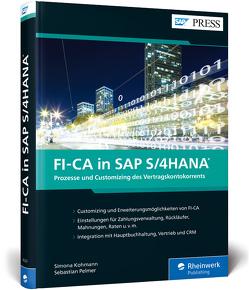 FI-CA in SAP S/4HANA von Kohmann,  Simona, Pelmer,  Sebastian