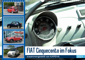 Fiat Cinquecento im Fokus (Wandkalender 2021 DIN A3 quer) von kapeha