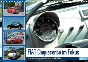 Fiat Cinquecento im Fokus (Wandkalender 2021 DIN A4 quer) von kapeha