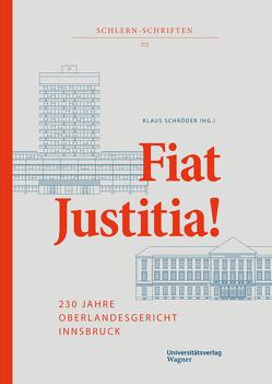 Fiat Justitia! von Schroeder,  Klaus