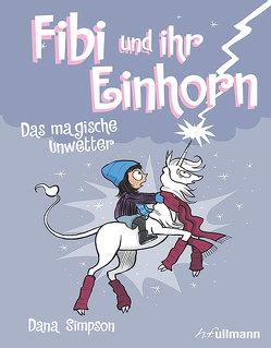 Fibi und ihr Einhorn (Bd.6) – Das magische Unwetter von Simpson,  Dana
