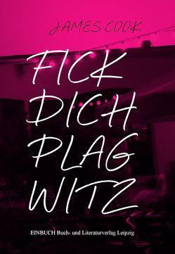 Fick Dich Plagwitz von Cook,  James